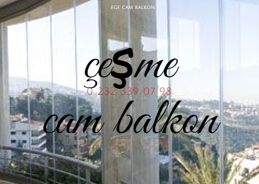 çeşme cam balkon