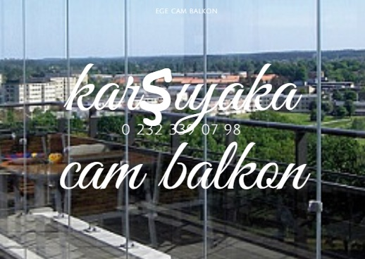 karşıyaka cam balkon